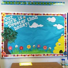 Our work is sweeter than honey :) Such a cute classroom bulletin board for spring!