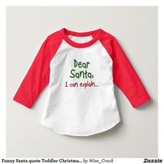 """""""Dear Santa, I can explain..."""" funny t-shirt for those of us on the naughty list"""