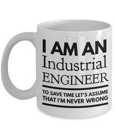 A unique Industrial Engineer mug that can make a funny gift idea for anyone in Industrial Engineering you know!  11oz or 15oz Industrial Engineer mug  Dishwasher and microwave safe  This novelty mug is printed on both sides! But let us know if you want just one side!  Black mugs are