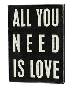Yes yes yes :: 'All You Need' Wall Sign