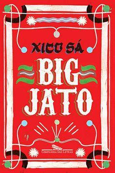 Big Jato By Xico Sá