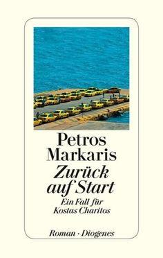 Zurück auf Start - Petros Markaris