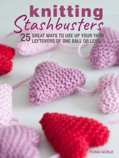 Every knitter knows that sometimes you have yarn left over after finishing a make - maybe a whole ball, often slightly less than a ball, but either way too much to just throw it away and not enough to return it to the seller. Knitting Stashbusters has the answer: 25 lovely projects specially chosen to use up your yarn. Some can be made with one ball, others use up smaller amounts of several different shades, but all of them are chosen to save you from wasting what you already have in store. Book Crafts, Yarn Crafts, Arts And Crafts, Fox Collection, Knit Crochet, Crochet Hats, Cute Cottage, Good Excuses, Free Ebooks