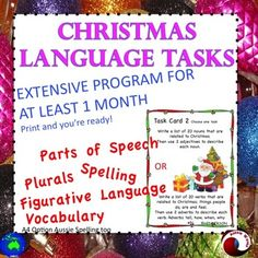 12 individual Language Arts Skills Task Cards to use in your Literacy Center for  Christmas. This Language Program wil take at least a month to complete! Print, laminate, no more to do!These tasks are varied,creative and FUN!Students are enthusiastic, thoughtful and occupied I think these tasks will help revise and establish the language skills.