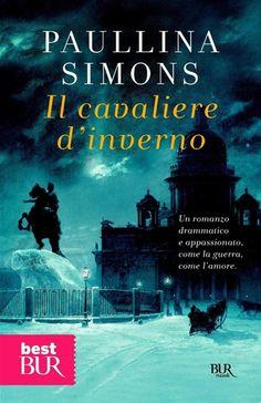 """ProfumoDiCarta: """"Il cavaliere d'inverno"""" di Paullina Simons"""