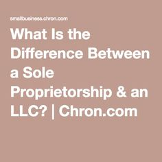 What Is the Difference Between a Sole Proprietorship & an LLC? Sole Proprietorship, Self Employment, Catering Business, Business Advice, Craft Business, Good Advice, Different, Content Marketing, Blog