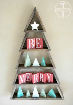 DIY Wood Christmas Tree Shelf with mini star, mini trees and Be Merry blocks