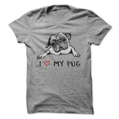 I Love / Heart My Pug! Cute Dog T Shirt - Clothes, fashion for women, men and teens