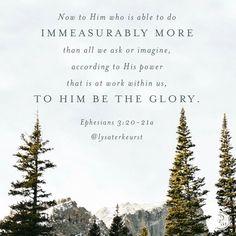 Ephesians 3:20-21a ~ Lysa TerKeurst