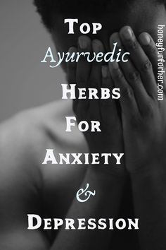 Ayurvedic Herbs For Anxiety And Depression remedies for anxiety remedies for sleep remedies high blood pressure remedies simple remedies sinus infection Ayurvedic Healing, Ayurvedic Recipes, Ayurvedic Remedies, Ayurvedic Herbs, Ayurvedic Medicine, Healing Herbs, Natural Medicine, Holistic Medicine, Herbal Medicine