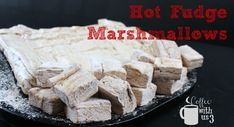 Hot Fudge Marshmallows are delicious! They are wonderful to add to hot cocoa, eat alone or eat toasted. They are just perfectly wonderful!& If you& Read More. The post Hot Fudge Marshmallows appeared first on Coffee With Us Flavored Marshmallows, Eating Alone, Hot Fudge, Orange Recipes, Party Desserts, New Flavour, Sweets Recipes, Graham Crackers