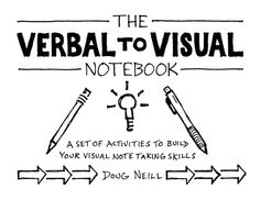 The world is complex. Visual notes help you tame that complexity. The Verbal To Visual Notebook is a book to help you develop your skills as a sketcher of ideas. It is a set of activities for YOU to engage in to build your skills. 128 activities (the majority of which are reusable), 100% sketched (hand-made, from me to you), 8 categories demonstrating the breadth of applications of sketching out ideas, Designed to be infused with your own personality and interests, Printer-friendly PDF ...