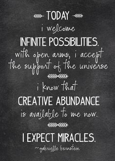 Today - Infinite possibilities - Creative abundance - I expect miracles #GabrielleBernstein Click-> https://www.LawofAttractionSecrets.ca