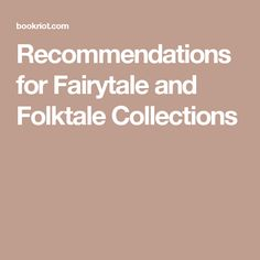 Recommendations for Fairytale and Folktale Collections