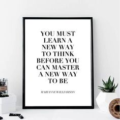You Must Learn A New Way to think... Print // Minimalist //