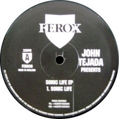 John Tejada - Sonic Life EP
