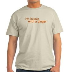 Im in Love with a Ginger T-Shirt