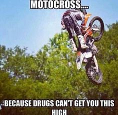 Difference between dirtbikes and drugs