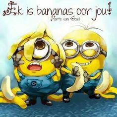 Ek is bananas oor jou!!!