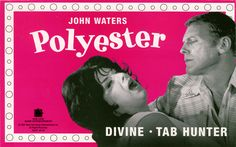 Polyester, is a comedy directed, produced & written by John Waters, starring Tab Hunter & Divine Tab Hunter, Film World, John Waters, Star Wars, Chick Flicks, Deep Water, Comedy Films, Moving Pictures, American Actors
