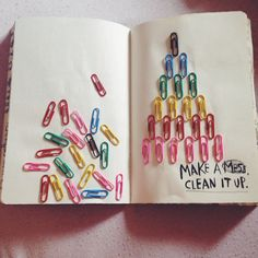 Wreck this Journal, make a mess, clean it up.