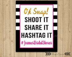 Items similar to Bridal Shower Social Media Sign Spade Oh Snap! Hashtag Bridal Shower Sign Printable Black White Stripes Pink Gold Wedding Sign - on Etsy Kate Spade Party, Kate Spade Bridal, White Bridal Shower, Bridal Shower Signs, Bridal Showers, Pink And Gold Wedding, Wedding White, Thing 1, Trendy Wedding