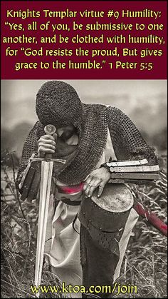 1 Peter 5:5 Crusader Knight, Angel Prayers, Knights Templar, The Kingdom Of God, Saint George, Historical Romance, Humility, Christian Quotes, Christianity