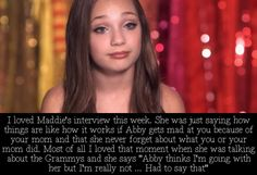 Yeah, I thought what she said this week was smart about how Holly should just talk with Abby because if she didn't it would turn out to be like what happened with Christi and Abby. Chloe And Paige, Maddie And Mackenzie, Dance Moms Confessions, Show Dance, Maddie Ziegler, You Mad, That Moment When, These Girls, Pretty People