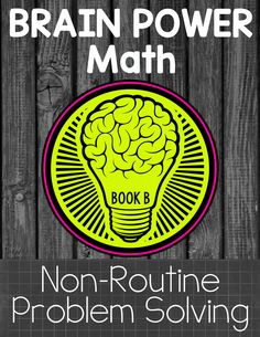 Non-Routine math tasks that require problem solving and critical thinking! (Book B) $