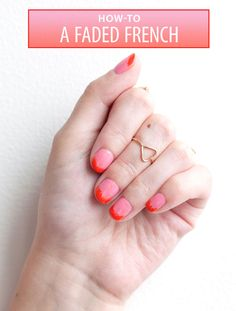Nail Art How-To: A Faded French Tip - There are two reasons this faded French tip is a mani must: 1. It's bright and will instantly make you happy. 2. It's fool-proof. Julie Kandelic, creative director of Paint Box Nail Salon, shows you how to get this look in just two easy steps.
