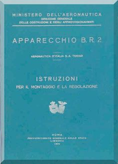 FIAT BR.2 Aircraft Maintenance Manual, Montaggio e Regolazione ( Italian Language ) , 1925 - Aircraft Reports - Manuals Aircraft Helicopter Engines Propellers Blueprints Publications