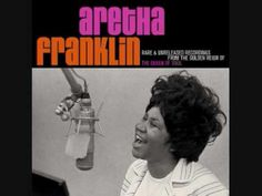 "Aretha Franklin ""That's The Way I Feel About Cha"""