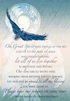 Native American prayer for peace. Uplifting, and Honoring. Native American Prayers, Native American Spirituality, Native American Wisdom, Native American Pictures, Native American History, Native American Indians, Native Indian, American Symbols, Cherokee History