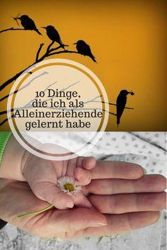 10 Dinge, die ich als Alleinerziehende Mama gelernt habe. Lektionen, Weisheiten und simple Tipps.
