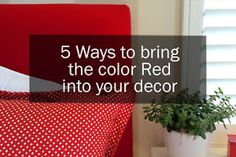 5 ways to bring Red into your Decor | eBay