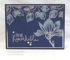 Stamp & Create With Sabrina: Remarkable You - Silver Magnolia http://sabradcreations.blogspot.ca/2015/07/remarkable-you-silver-magnolia.html