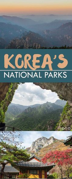Korea's National Parks; noted for whenever I go to Korea. Some day!