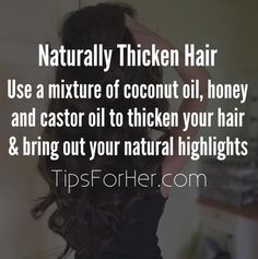 Hair Remedies Thicken your hair and bring out your natural highlights by using a mixture of coconut oil, honey and castor oil. Castor Oil Combine together . Natural Hair Tips, Natural Hair Styles, Natural Oil, Natural Hair Growth, Coconut Oil Hair Mask, Natural Highlights, Hair Highlights, Color Highlights, Healthy Hair Tips