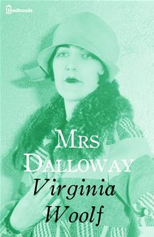 """FICTION: """"Mrs. Dalloway"""" by Virginia Woolf"""