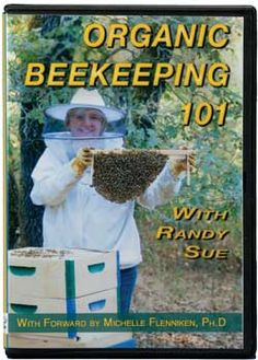 One Day! Reference: Organic Beekeeping 101!