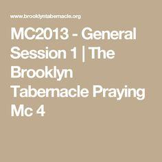 MC2013 - General Session 1 | The Brooklyn Tabernacle Praying Mc 4