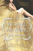 With All My Soul- Soul Screamers #7 (I think) by Rachel Vincent  19 March 2013