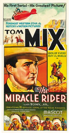 The Miracle Rider (1935)  Tom Mix classic western movie poster print 2