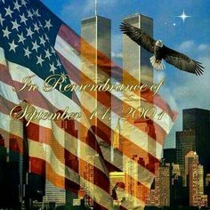 Country Girl's Love of Jesus Remembering September 11th, Oh Beautiful, We Will Never Forget, Popular Artists, City That Never Sleeps, We Remember, American Pride, Timeline Photos