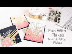 (8) Fun With Flakes - Product Talk Nuvo Gilding Flakes - YouTube