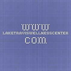 www.laketraviswellnesscenter.com