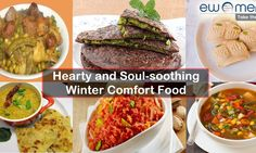 Hearty and Soul-soothing Winter Comfort Food