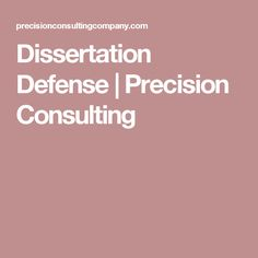 precision consulting dissertation reviews Writing thesis is not an easy task for students the thesis is a long form of essay and involves lots of personal research best thesis dissertation help get brain science homework help, human science paper help & religious philosophy homework help at affordable prices get help now.
