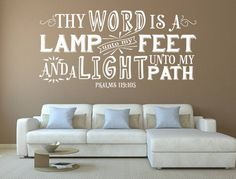 Psalm 119 Bible Verse Wall Decal - Christian Sayings- Scripture Wall Art - Bible Wall Decal Bible Verse - Thy Word Is A Lamp Unto My Feet Custom Wall Decals, Wall Decals For Bedroom, Wall Stickers Quotes, Wall Quotes, Quotes Quotes, Psalm 119, Psalms, Christian Wall Decals, Bible Verse Wall Art