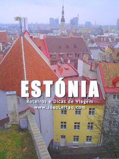 Visitar Estónia – Roteiros e Dicas de Viagem